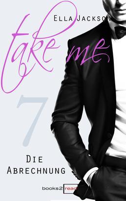 Take Me 7 - Die Abrechnung