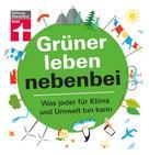 Christian Eigner: Grüner leben nebenbei