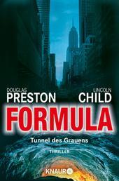 Formula - Tunnel des Grauens Thriller