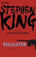 Stephen King: Regulator ★★★
