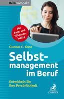 Gunnar C. Kunz: Selbstmanagement im Beruf
