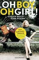 Evelyn Holst: Oh Boy, oh Girl! ★★★★