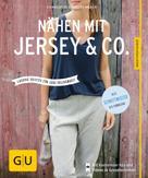 Charlotte Kelschenbach: Nähen mit Jersey & Co ★★★★