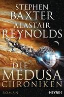 Stephen Baxter: Die Medusa-Chroniken ★★★★