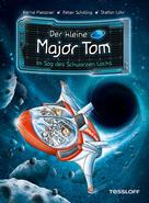Dr. Bernd Flessner: Der kleine Major Tom Band 10. Im Sog des schwarzen Lochs ★★★★★