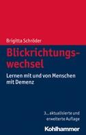 Brigitta Schröder: Blickrichtungswechsel