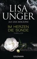 Lisa Unger: Im Herzen die Sünde ★★★★
