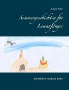 Katrin Bohn: Sommergeschichten für Leseanfänger