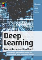 Ian Goodfellow: Deep Learning. Das umfassende Handbuch ★