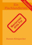 Hannes Königsecker: Mariannes drita Foi