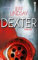 Jeff Lindsay: Dexter ★★★★
