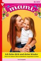 Anna Sonngarten: Mami 1979 – Familienroman