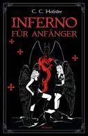 C.C. Holister: Inferno für Anfänger ★★★★★
