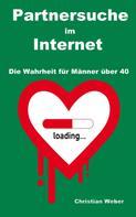 Christian Weber: Partnersuche im Internet ★★★★