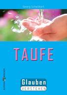 Georg Schwikart: Die Taufe ★