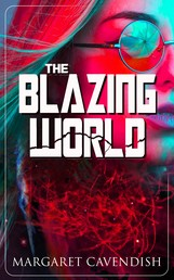The Blazing World - Dystopian Sci-Fi Novel