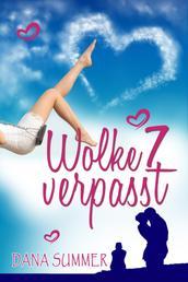 Wolke 7 verpasst - Liebesroman