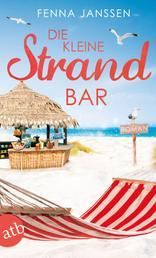 Die kleine Strandbar - Roman