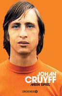 Johan Cruyff: Mein Spiel ★★★