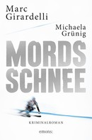 Marc Girardelli: Mordsschnee ★★★★