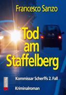 Francesco Sanzo: Tod am Staffelberg
