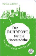 Carsten Uekötter: Der Ruhrpott für die Hosentasche ★★★