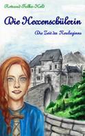 Rotraud Falke-Held: Die Hexenschülerin - Die Zeit des Neubeginns ★★★