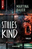 Martina Bauer: Stilles Kind ★★★★