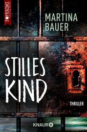 Stilles Kind - Thriller