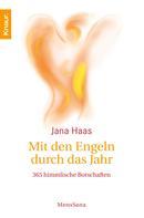 Jana Haas: Mit den Engeln durch das Jahr ★