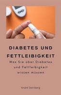 André Sternberg: Diabetes und Fettleibigkeit