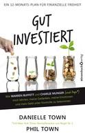 Danielle Town: Gut investiert