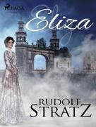 Rudolf Stratz: Eliza