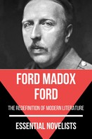 Ford Madox Ford: Essential Novelists - Ford Madox Ford