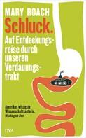 Mary Roach: Schluck. ★★★