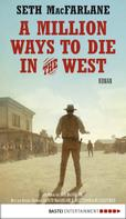 Seth MacFarlane: A Million Ways to Die in the West ★★★