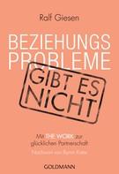 Ralf Giesen: Beziehungsprobleme gibt es nicht ★★★★★