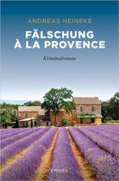 Fälschung à la Provence - Kriminalroman
