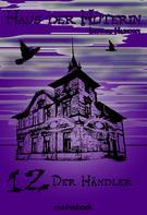 Andrea Habeney: Haus der Hüterin: Band 12 - Der Händler ★★★★★