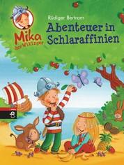 Mika der Wikinger - Abenteuer in Schlaraffinien - Band 5