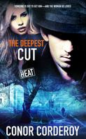 Conor Corderoy: The Deepest Cut