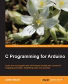Julien Bayle: C Programming for Arduino ★★★★