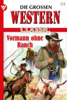 G.F. Barner: Die großen Western Classic 34 – Western
