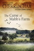 Matthew Costello: Cherringham - The Curse of Mabb's Farm ★★★★
