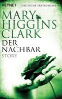 Mary Higgins Clark: Der Nachbar ★★★★