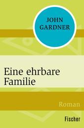 Eine ehrbare Familie - Roman