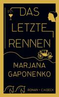 Marjana Gaponenko: Das letzte Rennen ★★★★