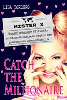 Lisa Torberg: Catch the Millionaire - Mister X ★★★★★