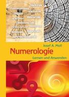 Josef A. Moll: Numerologie ★★★★