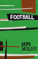 Don Skiles: Football